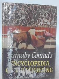Barnaby Conrad's Encyclopedia Of Bullfighting