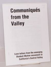 image of Communiqués from the Valley: love letters from the emerging student-worker movement in California's Central Valley