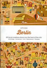 image of CITIx60: Berlin : 60 Creatives Show You the Best of the City