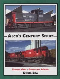 Alco's Century Series Volume 1 - Four Axle Models
