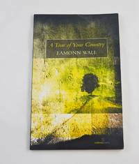 A Tour of Your Country (Salmon Poetry)