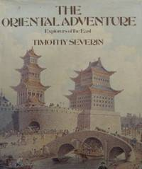 Oriental Adventure, The by  Timothy Severin - Paperback - from World of Books Ltd and Biblio.co.uk