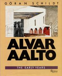 Alvar Aalto: The Early Years; The Decisive Years; The Mature Years [3 Volume Set]
