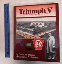 image of Triumph V: Philadelphia To New York 1830-2002