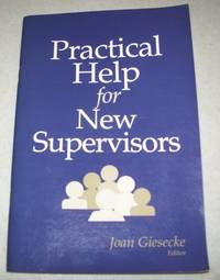 Practical Help for New Supervisors