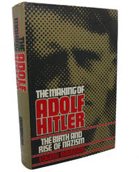 image of MAKING OF ADOLF HITLER :  The Birth and Rise of Nazism