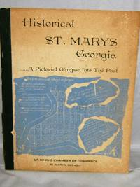 Historical St. Marys Georgia   ... A Pictorial Glimpse Into the Past