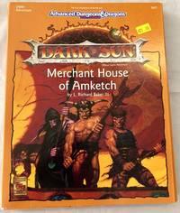 Merchant House of Amketch (AD&D 2nd Ed. Fantasy Roleplaying, Dark Sun, DSM2)