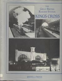 The Great British Railway Station: Kings Cross