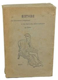 Histoire des Croyances religieuses et des Opinions philosophiques en Chine depuis l'origne, jusqu'a nos jours.