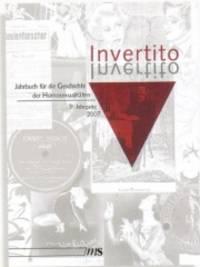 Invertito. Jahrbuch für die Geschichte der Homosexualitäten: 9. Jahrgang 2007 von...