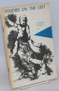 Studies on the left; a journal of research, social theory, and review. Vol. 1, no. 2, Winter 1960
