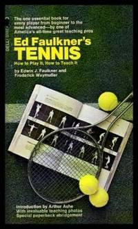 image of ED FAULKNER'S TENNIS - How to Play It - How to Teach It