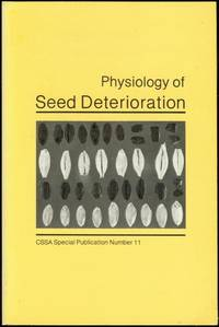 Physiology of Seed Deterioration