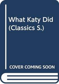 image of What Katy Did  Classics S