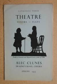 Alec Clunes Catalogue Three: Theatre, Cinema, Plays. Spring 1955.