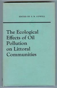 The Ecological Effects of Oil Pollution on Littoral Communities