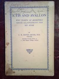 Ictis and Avallon Why Joseph of Arimathea Chose Glastonbury (Paperback)