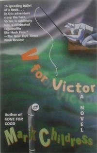 V for Victor: A Novel