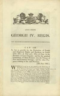 An Act to provide for the Extinction of Feudal and Seignioral Rights and Burthens on Lands held à Titre de Fief and à Titre de Cens, in the Province of Lower Canada