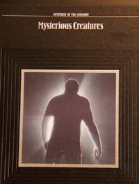 image of Mysterious Creatures (Mysteries of the Unknown)