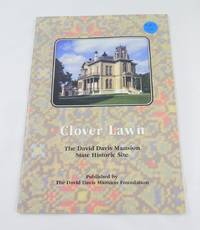 Clover Lawn, The David Davis Mansion State Historic Site