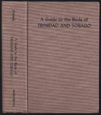 image of A Guide to the Birds of Trinidad and Tobago (Publication of the Asa Wright Nature Centre ; no. 1)