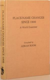image of Place-Name Changes Since 1900 - A World Gazetteer