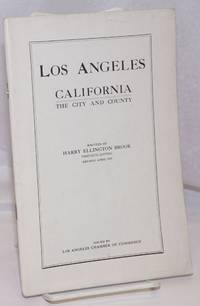 image of Los Angeles California / The City and County. Thirtieth Edition; Revised April 1919