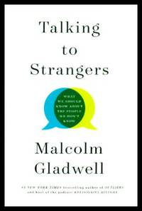 image of TALKING TO STRANGERS - What We Should Know About the People We Don't Know