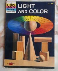 The How and Why Wonder Book of Light and Color - No. 5040 in Series