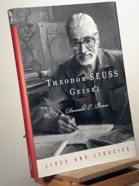 Theodor Suess Geisel: A Portrait of the Man Who Became Dr. Seuss (Lives and Legacies Series)