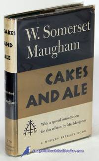 Cakes and Ale (First Modern Library edition, ML #270.1) by MAUGHAM, W. Somerset - 1950
