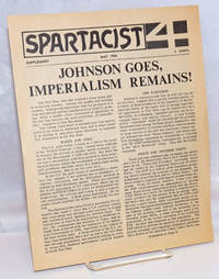 Johnson Goes, Imperialism Remains! Spartacist supplement, May 1968