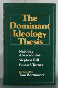 The dominant ideology thesis