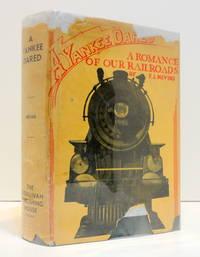 A Yankee Dared: A Romance Of Our Railroads