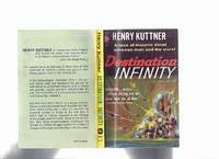 image of Destination Infinity -by Henry Kuttner (and C L Moore -Tipped-in Signature)(aka:  Fury )
