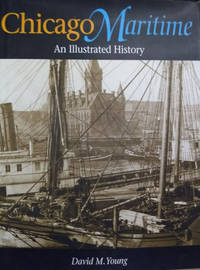 image of Chicago Maritime:  An Illustrated History