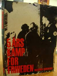 Fem Ars Kamp For Friheden; Nazismen Marcherer (Book 1)