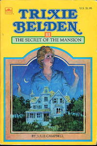 TRIXIE BELDEN: THE SECRET OF THE MANSION, #1.