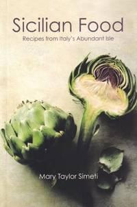 Sicilian Food: recipes from Italy's isle