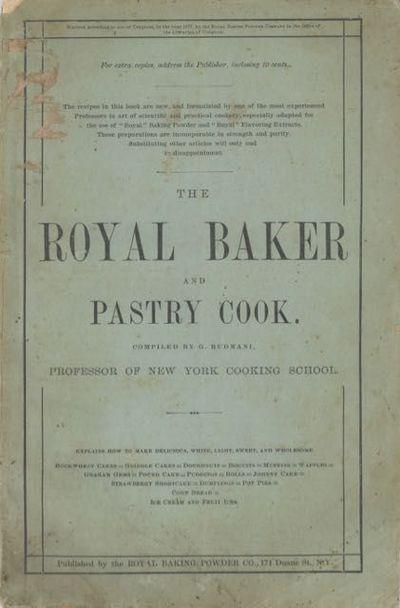 New York: Royal Baking Powder Co, 1878. Stapled, octavo-sized booklet (23.5 x 15cm.), 32 pages. Illu...