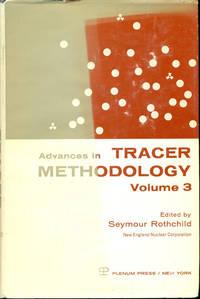 ADVANCES IN TRACER METHODOLOGY: Volume 3