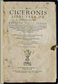 M.T. Ciceronis libri tres De officiis ... Hac 2. Editione et Correctis, & nonnihil auctis ... Addita sunt et scholia brevia eiusdem in Catonem, Laelium Paradoxa, et Somnium Scipionis.