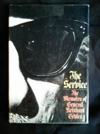 The Service: The Memoirs of General Reinhard Gehlen by Reinhard Gehlen (1972) Hardcover