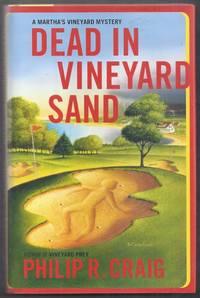 Dead in the Vineyard Sand. A Martha' Vineyard Mystery