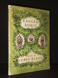Ragged Robin by James Reeves / Jane Paton (Illust.) / [Richard Adams] - 1st Edition  - 1961 - from Tarrington Books and Biblio.com