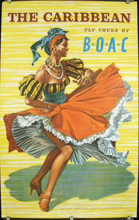 The Caribbean. Fly There by B.O.A.C. British Overseas Airways Corporation