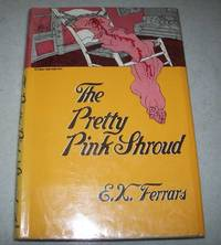The Pretty Pink Shroud by E.X. Ferrars - First American Edition - 1977 - from Easy Chair Books (SKU: 164460)