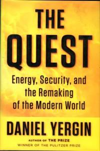 image of The Quest: Energy, Security, And The Remaking Of The Modern World